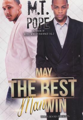 May the Best Man Win By Pope, M. T.